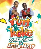 Rum & Koke Comedy Show and After Party